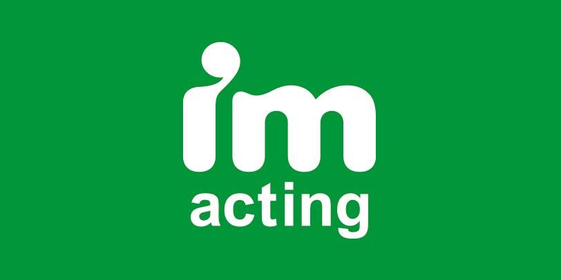 IM Acting